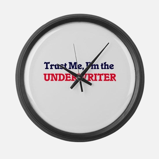 Trust me, I'm the Underwriter Large Wall Clock
