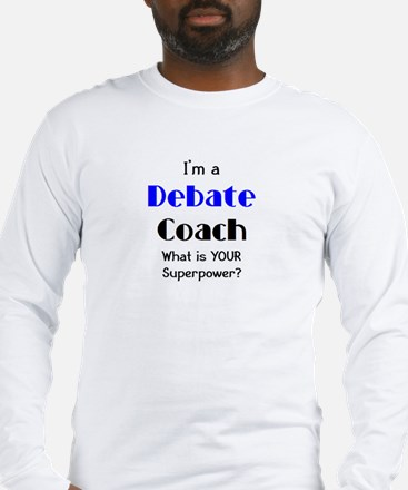 debate coach Long Sleeve T-Shirt