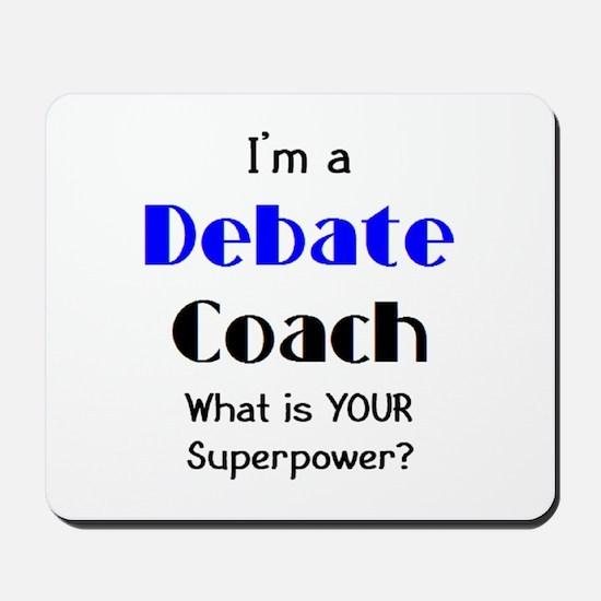 debate coach Mousepad