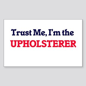 Trust me, I'm the Upholsterer Sticker