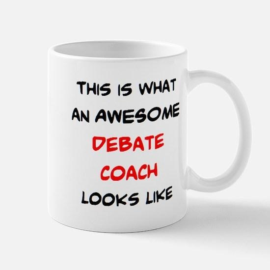 awesome debate coach Mug