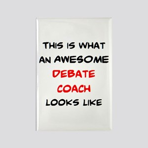 awesome debate coach Rectangle Magnet