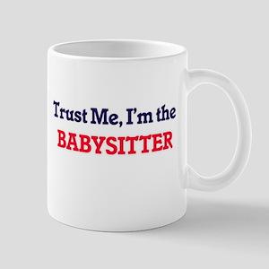 Trust me, I'm the Babysitter Mugs
