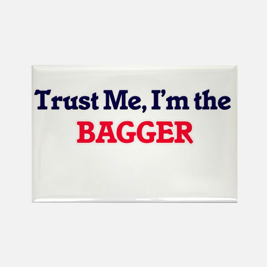 Trust me, I'm the Bagger Magnets