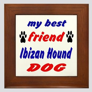 My Best Friend Ibizan Hound Dog Framed Tile