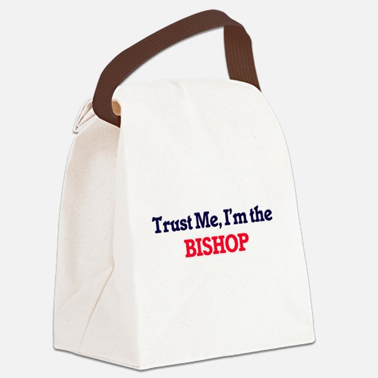 Trust me, I'm the Bishop Canvas Lunch Bag