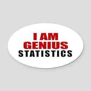 I Am Genius Statistics Oval Car Magnet