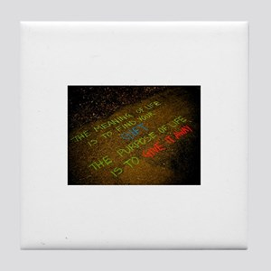 The meaning of life Tile Coaster