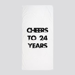 Cheers To 24 Years Designs Beach Towel