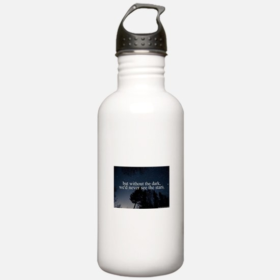 but without the dark, Water Bottle