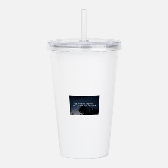 but without the dark, Acrylic Double-wall Tumbler