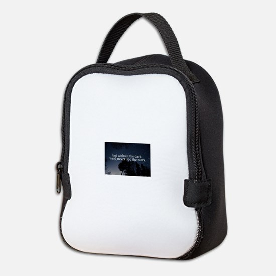 but without the dark, we'd neve Neoprene Lunch Bag