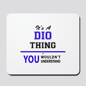It's DIO thing, you wouldn't understand Mousepad