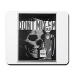 Don't Mix Them-Gas & Whiskey Mousepad