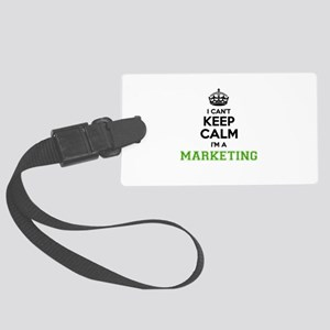 Marketing I cant keeep calm Large Luggage Tag