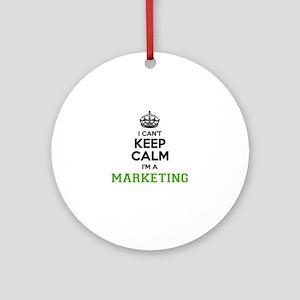Marketing I cant keeep calm Round Ornament