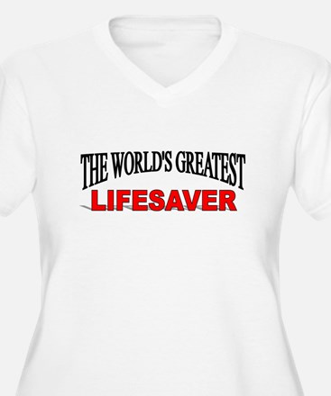 """The World's Greatest Lifesaver"" T-Shirt"