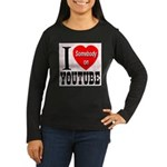 I Love Somebody On YouTube Women's Long Sleeve Dar