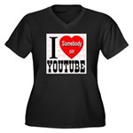 I Love Somebody On YouTube Women's Plus Size V-Nec