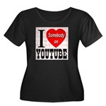 I Love Somebody On YouTube Women's Plus Size Scoop