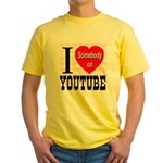 I Love Somebody On YouTube Yellow T-Shirt