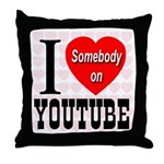 I Love Somebody On YouTube Throw Pillow