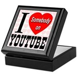 I Love Somebody On YouTube Keepsake Box