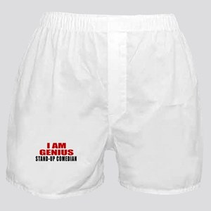 I Am Genius Stand-up comedian Boxer Shorts