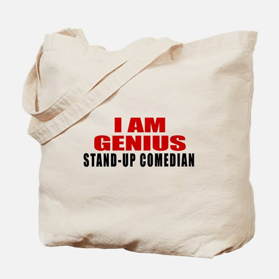 I Am Genius Stand-up comedian Tote Bag
