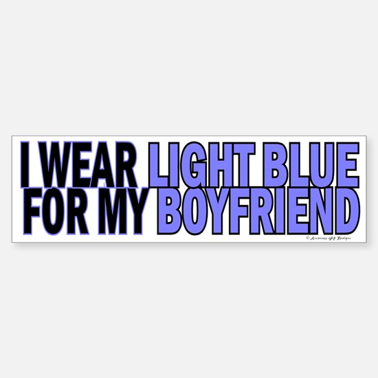 I Wear Light Blue For My Boyfriend 5 Bumper Bumper Sticker