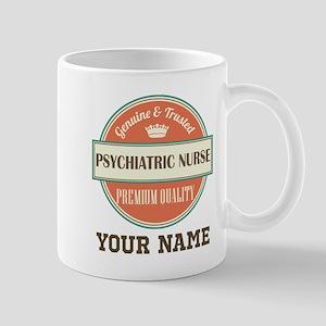 Psychiatric Nurse Personalized Mugs