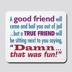 True Friend - Mousepad