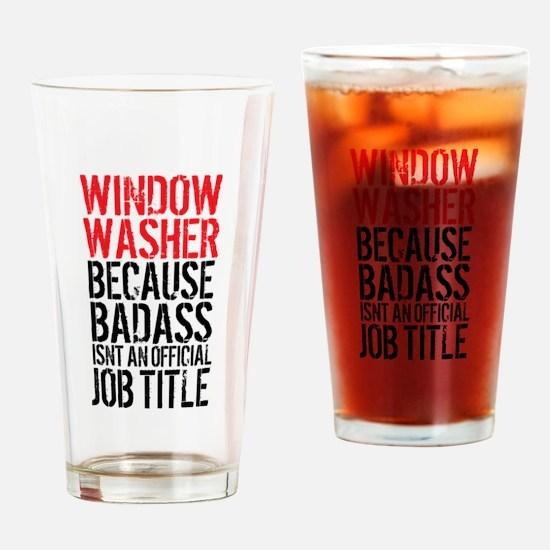 Badass Window Washer Drinking Glass
