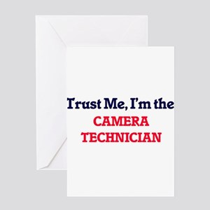 Trust me, I'm the Camera Technician Greeting Cards
