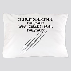 Just One Kitten Pillow Case