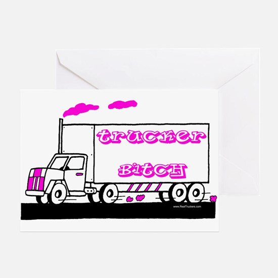 Trucker Bitch Shirt and Gift Greeting Card