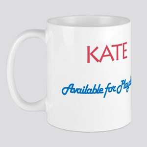 Kate - Available For Playdate Mug