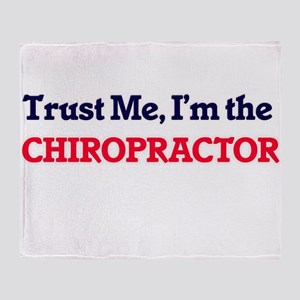 Trust me, I'm the Chiropractor Throw Blanket