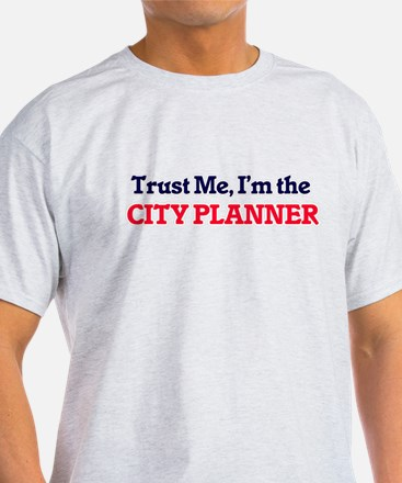 Trust me, I'm the City Planner T-Shirt