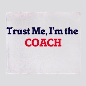 Trust me, I'm the Coach Throw Blanket