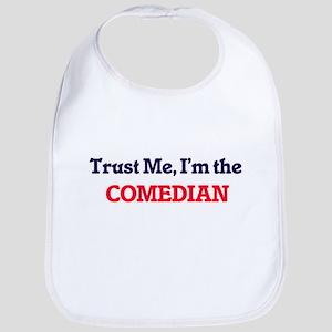 Trust me, I'm the Comedian Bib