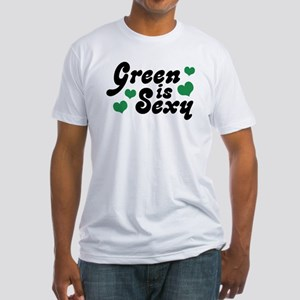 Green is Sexy Fitted T-Shirt