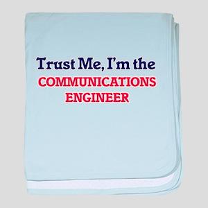 Trust me, I'm the Communications Engi baby blanket