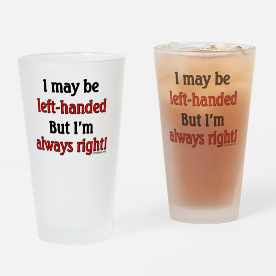 Left Handed Saying Drinking Glass