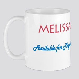Melissa - Available For Playd Mug