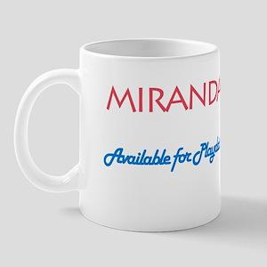 Miranda - Available For Playd Mug