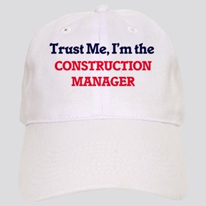 Trust me, I'm the Construction Manager Cap