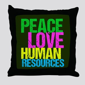 Peace Love HR Throw Pillow