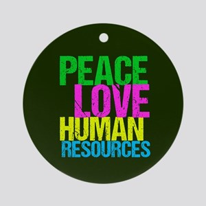 Peace Love HR Round Ornament