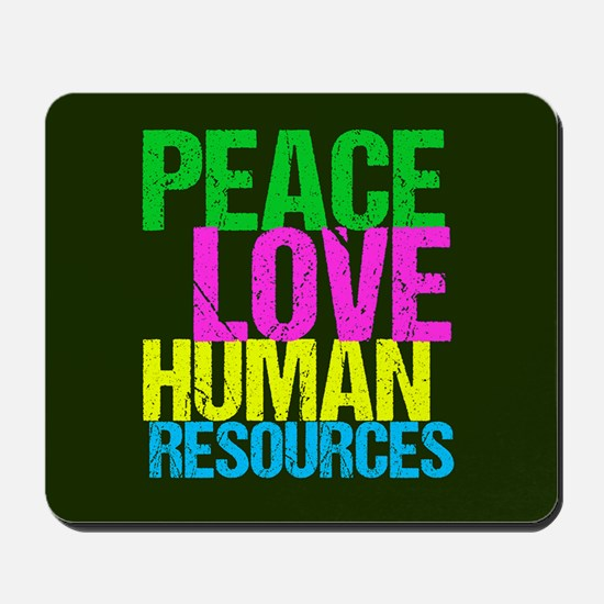 Peace Love HR Mousepad